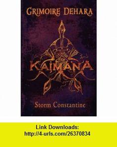 Grimoire Dehara Kaimana (9781905713554) Storm Constantine , ISBN-10: 190571355X  , ISBN-13: 978-1905713554 ,  , tutorials , pdf , ebook , torrent , downloads , rapidshare , filesonic , hotfile , megaupload , fileserve