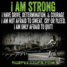 There will be a Day I can no longer Lift, Run, Burpee, Up center Back Center, workout period. Today IS NOT THE DAY