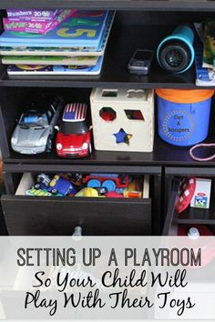 DIY tips for setting up your playroom so your child will play with their toys. This is a great idea to organize a bedroom, play space, or nursery in your home.: