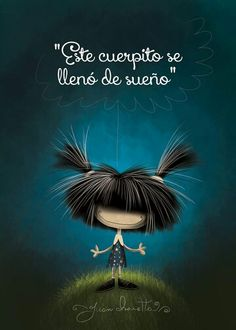 Éste cuerpito se llenó de sueño! Puro Pelo by Juan Chavetta!!! Funny Phrases, Cute Images, Cute Illustration, Cute Drawings, Cute Art, Good Night, Anime, Wallpaper, Memes