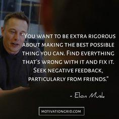 Elon Musk quotes about seeking feedback #ElonMusk