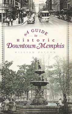 """Read """"A Guide to Historic Downtown Memphis"""" by William Patton available from Rakuten Kobo. Need a practical, useful guide to downtown Memphis's historic streets, buildings and neighborhoods? Look no further than. State Of Tennessee, Tennessee Vacation, Nashville Tennessee, Visit Tennessee, Elvis Presley, Downtown Memphis, Viewing Wildlife, Old Signs, Modern City"""