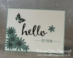 """Stampin' Up! """"Hello"""" My Friend Simple Card using """"Grateful Bunch"""""""