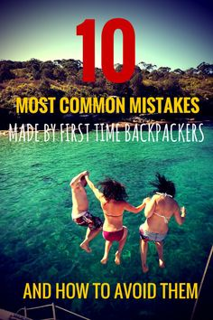 Backpacker mistakes