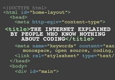 The Internet Explained By People Who Know Nothing About Coding