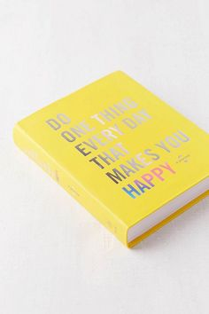 Slide View: 3: Do One Thing Every Day That Makes You Happy: A Journal By Robie Rogge & Dian G. Smith