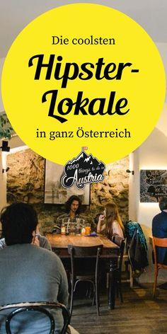 In diesen äußerst stylischen Lokalen in Linz, Graz, Innsbruck, Salzburg etc. kannst du gemütlich Frühstücken, Abendessen oder einen Drink schlürfen. Salzburg, Lokal, Roadtrip, Vienna, Austria, Wanderlust, Hipster, Travel, Food
