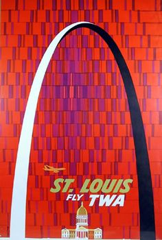 St. Louis TWA travel poster by David Klein, ca. 1967    via http://rogallery.com/Category/Travel_Posters/others/liera.htm