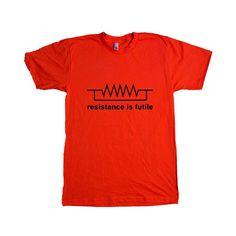 Resistance Is Futiles Star Trek Borg Trekkie Nerd Nerds Nerdy Geek Geeks Books Sci-fi Smart Geeky SGAL6 Unisex T Shirt
