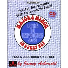 Major and Minor: Learn To Improvise Jazz in Every Key, Vol. 24 (book with 2 CDs) Long Books, Backing Tracks, Jazz Blues, Soloing, Music Stuff, The Book, Sheet Music, Writing, Learning