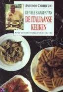 De vele smaken van de Italiaanse keuken van Antonio Carluccio