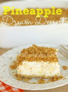 Pineapple Dream Dessert Recipe from The Country Cook, southern, recipes, cooking, cream cheese, COOL WHIP, crushed pineapple, graham cracker crumbs