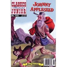 Johnny Appleseed (Classics Illustrated Junior)
