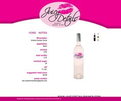 Juicy Details Wines - Sweet Rose Wine - Launched Late 2011