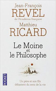 Le Moine et le Philosophe  1997 | Jean-François Revel &  Matthieu Ricard