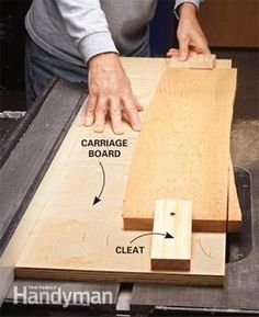 Carriage board: To cut a straight edge on any board, all you have to do is mount the crooked board to a larger carriage board and run the whole assembly across your table saw. You can fasten the crooked board with screws or—if you don't want to put screw holes in the board—hold it firmly in place with 4-in.-long screwed-down cleats at both ends. Set your saw's fence to match the width of the carriage board. That way, you can tell exactly where the blade will cut the crooked board.