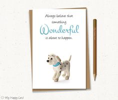 """Inspirational card - Printable - 4""""X6"""" Digital file - Instant download - (Dalmatian puppy) - hope card, quote card, relationship card"""