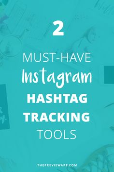 Are you using the right Instagram hashtags? These are 2 must-have Instagram hashtag tracking tools you can find in Preview app.