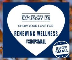 All of us at RenewingWellness.Net are excited to spread the love for Small Business Saturday and support our fellow small business friends. Don't forget to #shopsmall #renewingwellness #massage #aromatherapy