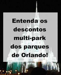 Os parques de Orlando oferecem vários descontos pra quem compra mais de um ticket! Saiba tudo sobre como conseguir o desconto aqui!