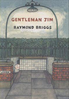Amazon.com: Gentleman Jim (9781897299364): Raymond Briggs, Seth: Books