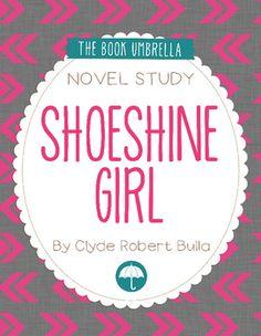 Shoeshine Girl by Clyde Robert Bulla. Novel study by The Book Umbrella $
