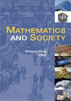 Mathematics and society / Wolfgang König, editor