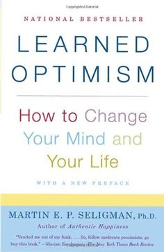 """Read """"Learned Optimism How to Change Your Mind and Your Life"""" by Martin E. Seligman available from Rakuten Kobo. National Bestseller The father of the new science of positive psychology and author of Authentic Happiness draws on more. Good Books, Books To Read, My Books, Authentic Happiness, Learned Helplessness, Psychology Books, Color Psychology, Learning Psychology, Abnormal Psychology"""