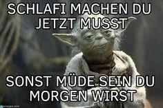 34 Best Meister Yoda Sprüche Images In 2018 Vermasselt Witzige
