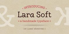 Günün Ücretsiz Fontu: Lara Soft
