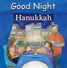 Cover image for Good night Hanukkah Jewish Festival Of Lights, Festival Lights, Good Night Books, Book Subscription, Rock Of Ages, Happy Hanukkah, World Of Books, Kids Sleep, Best Selling Books