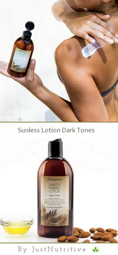 Sunless Tanning - Dark Tones #Lotions# - Just Nutritive