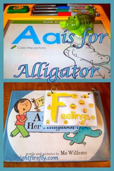 Feelings and Emotions preschool activities.  A is for Alligator. Feelings list with faces. Amanda and her Alligator.