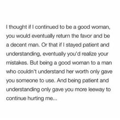 Damn, they took the words right out of my heart True Quotes, Words Quotes, Wise Words, Sayings, Qoutes, Man Quotes, Out Of Touch, Happiness, Thats The Way