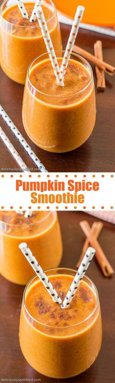 Pumpkin Spice Smoothie- this smoothie is so delicious, it's my favorite!