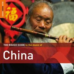 Rough Guide to the Music of China by Various Artists Click on the cover to place a hold.