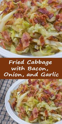 INGREDIENTS : 6 slices bacon, chopped 1 large onion, diced 2 cloves garlic, minced 1 large head cabbage, cored and sliced Fried Cabbage Recipes, Bacon Fried Cabbage, Steamed Cabbage, Cabbage And Sausage, Cooked Cabbage, Onion Recipes, Veggie Recipes, Cooking Recipes