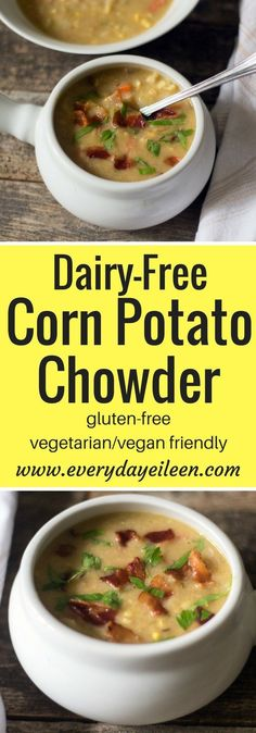 Dairy-Free Corn Potato Chowder easy to prepare and under 175 calories per serving