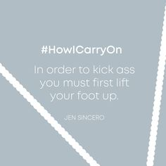 Just your mid week reminder from Jen Sincero to always kick ass 👏 You Must, Carry On, Kicks, Hand Luggage, Carry On Luggage
