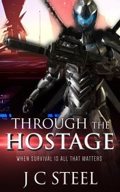 Through the Hostage by J C Steel - OnlineBookClub.org Book of the Day! @jcrawfordsteel @OnlineBookClub