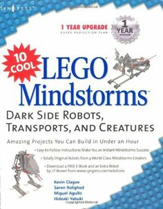 Kevin Clague - 10 Cool LEGO Mindstorms: Dark Side Robots, Transports, and Creatures Lego Mindstorms, Project Yourself, Make It Yourself, Lego Projects, Cool Lego, Free Ebooks, Legos, Dark Side, Nonfiction