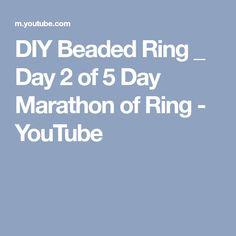 DIY Beaded Ring _ Day 2 of 5 Day Marathon of Ring - YouTube