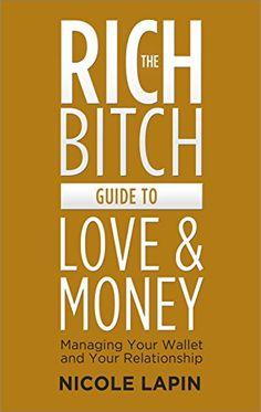 The Rich Bitch Guide to Love and Money by Nicole Lapin https://www.amazon.com/dp/B00QXN8LAO/ref=cm_sw_r_pi_dp_x_rRHOybWRJ62CR