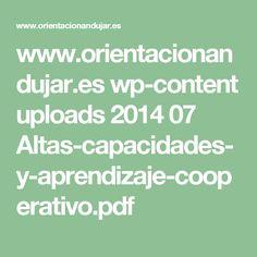 www.orientacionandujar.es wp-content uploads 2014 07 Altas-capacidades-y-aprendizaje-cooperativo.pdf