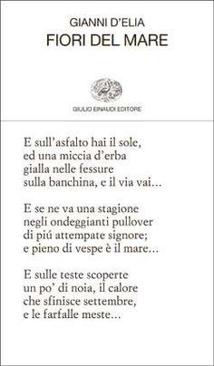 Gianni D'Elia, Fiori del mare, Collezione di poesia - DISPONIBILE ANCHE IN EBOOK