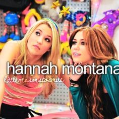Hannah Montana. I miss it! The old seasons not the really new Hannah Montana or Hannah Montana forever.
