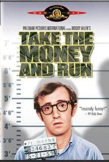 Take the Money and Run (1969) * 8/10