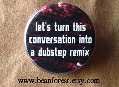 dubstep remix by beanforest on Etsy, $1.50