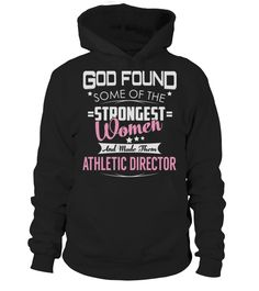 Athletic Director GOD FOUND   => Check out this shirt by clicking the image, have fun :) Please tag, repin & share with your friends who would love it. #Athletics #Athleticsshirt #Athleticsquotes #hoodie #ideas #image #photo #shirt #tshirt #sweatshirt #tee #gift #perfectgift #birthday #Christmas