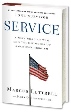 this is now a must read---Service Hard Back – Autographed Copy By Marcus Luttrell (The Lone Survivor.movie coming out the end of this year). Love Reading, Reading Lists, Navy Seal Books, Lone Survivor Movie, Marcus Luttrell, Books To Read, My Books, War Novels, Thriller Books
